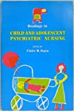 Readings in Child Adolescent Psychiatric Nursing, Fagin, Claire M., 0801615364