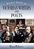 The Pocket Guide to Victorian Writers and Poets, Russell James, 1844680835