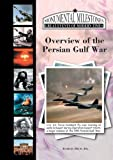 img - for Overview of the Persian Gulf War, 1990 (Monumental Milestones: Great Events of Modern Times) book / textbook / text book
