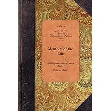 Memoirs of the Life of Edward Hicks: Late of Newtown, Bucks County. Pennsylvania
