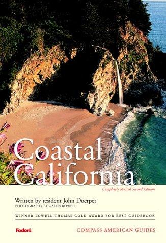 Compass American Guides: Coastal California, 2nd Edition