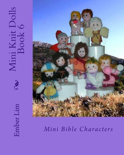 Download Mini Knit Dolls Book 6: Mini Bible Characters ebook