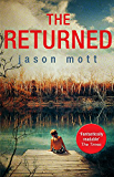 The Returned (The Returned Series Book 1)