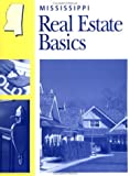 Mississippi Real Estate Basics, Dearborn Real Estate, 0793158311