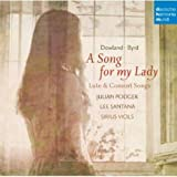 Dowland - Byrd: A song for my Lady
