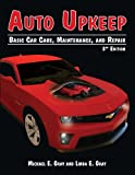 Auto Upkeep, Michael E. Gray and Linda E. Gray, 1627020063