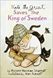 Nate the Great Saves the King of Sweden, Marjorie Weinman Sharmat, 0440413028