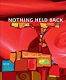 Nothing Held Back, Keren Taylor, 0974125121