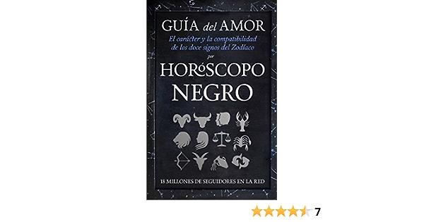 Horoscopo Negro Guia Del Amor Enigma Ebook Negro Horoscopo Amazon Es Tienda Kindle Horóscopo negro, primera web de horóscopos en español, horóscopo semanal, horóscopo mensual, horóscopo anual, todo sobre tu signo del zodiaco. horoscopo negro guia del amor enigma
