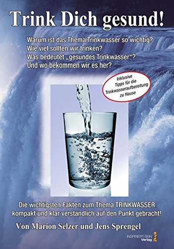 lebeselixier-wasser-trink-dich-gesund-inklusive-tipps-fr-die-trinkwasseraufbereitung-fr-zu-hause
