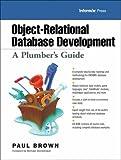 Object Relational Database Development (Informix Press)