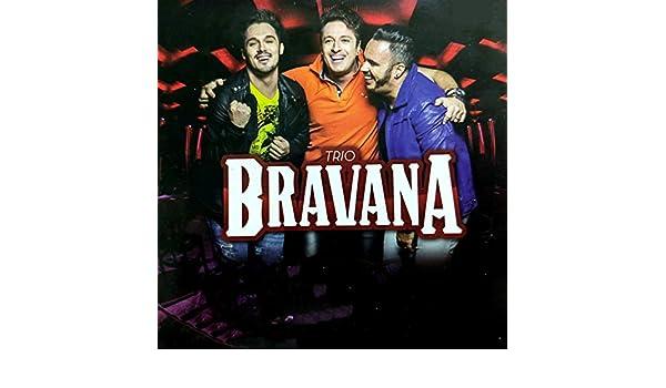 MUSICA AMIGOS BRAVANA GRÁTIS A TRES DO TRIO DOWNLOAD