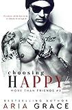 Choosing Happy: An M/M Romance (More Than Friends) (Volume 3)