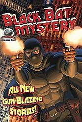 Black Bat Mysteries Volume One (Black Bat Mystery Book 1)