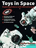 img - for Toys in Space: Exploring Science with the Astronauts book / textbook / text book