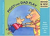 Piggy and Dad Play, David Lozell Martin, 0763613320