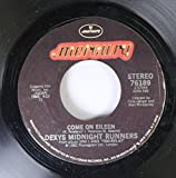 Dexys Midnight Runners 45 RPM Come on Eileen / Let's Make This Precious