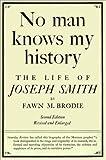 No Man Knows My History : The Life of Joseph Smith