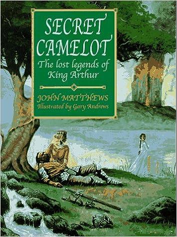 Book Secret Camelot: Lost Legends of King Arthur