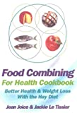 Food Combining Cookbook, Jean Joice and Jackie Le Tissier, 0722540337