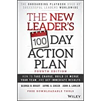 Image for The New Leader's 100-Day Action Plan: How to Take Charge, Build or Merge Your Team, and Get Immediate Results