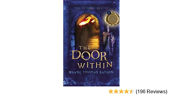 The Door Within The Door Within Trilogy - Book One - Kindle edition by Wayne Thomas Batson. Children Kindle eBooks @ Amazon.com.  sc 1 st  Amazon.com & The Door Within: The Door Within Trilogy - Book One - Kindle edition ...