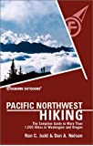 Foghorn Pacific Northwest Hiking: The Complete Guide to More Than 1,000 Hikes in Washington and Oregon (Moon Pacific Northwest Hiking)