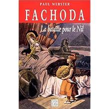 FACHODA : LA BATAILLE POUR LE NIL