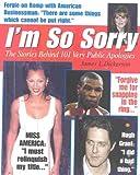 I'm So Sorry, James L. Dickerson, 0867308141