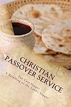 Christian Passover Service: A Retelling of the Last Supper by [Waugh, Geoff]