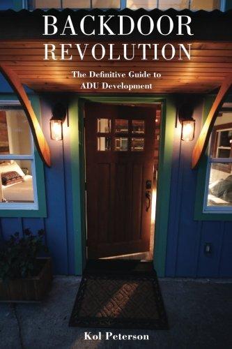 Backdoor Revolution: The Definitive Guide to ADU Development