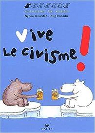 Vive le civisme ! par Sylvie Girardet
