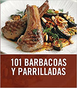 101 barbacoas y parrilladas / 101 Barbecues and Grills (Spanish Edition): Sarah Cook, Fernando E. Napoles Tapia: 9788425344008: Amazon.com: Books