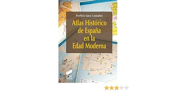 Atlas Histórico de España en la Edad Moderna eBook: Camañes ...