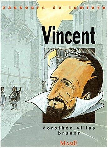 Télécharger les livres japonais pdf Vincent de Paul ePub by Dorothée Villas