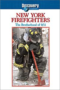 New York Firefighters: The Brotherhood of 9/11