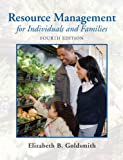Resource Management for Individuals and Families 9780135001301