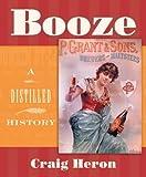 Booze, Craig Heron, 1896357830