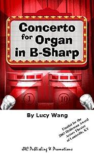 Concerto for Organ in B-Sharp