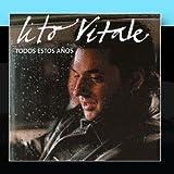 Todos Estos Anos by Lito Vitale (2003-07-08)