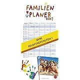 Familienplaner 2017 zum Selbstgestalten - Kalender 2017