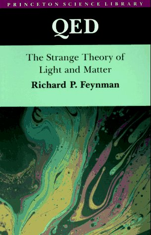 QED: The Strange Theory of Light and Matter (Physical Science Chapter 3 States Of Matter Test)