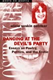 Dancing at the Devil's Party: Essays on Poetry, Politics, and the Erotic (Poets on Poetry)