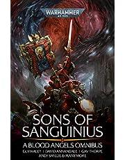 Sons of Sanguinius: A Blood Angels Omnibus