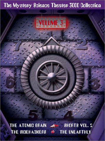 The Mystery Science Theater 3000 Collection, Vol. 3 (The Atomic Brain / The Sidehackers / The Unearthly / Shorts, Vol. 2) (Best Mystery Science Theater Episodes)