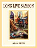 Long Live Samson, Alan Mann Hines, 0984049827