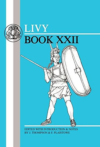 Livy: Book XXII (Latin Texts) (Bk. 22) by Brand: Bristol Classical Press