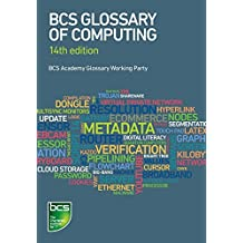 BCS Glossary of Computing - 14th Edition