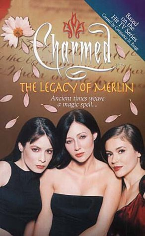 The Legacy of Merlin (Charmed) | BookCrossing com