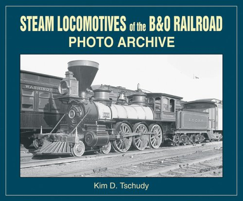 B & O Railroad: Photo Archive ()